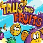 Talis and Fruits juego