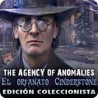 The Agency of Anomalies: El orfanato Cinderstone Edición Coleccionista juego