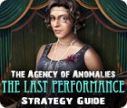 The Agency of Anomalies: The Last Performance Strategy Guide juego