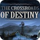 The Crossroads Of Destiny juego