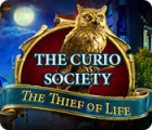 The Curio Society: The Thief of Life juego