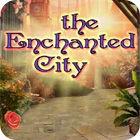 The Enchanted City juego