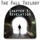 The Fall Trilogy. Capítulo 3: Revelación juego