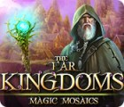 The Far Kingdoms: Magic Mosaics juego