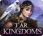 The Far Kingdoms juego