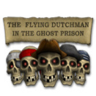 The Flying Dutchman - In The Ghost Prison juego