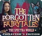 The Forgotten Fairy Tales: The Spectra World Collector's Edition juego