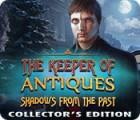 The Keeper of Antiques: Shadows From the Past Collector's Edition juego