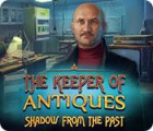 The Keeper of Antiques: Shadows From the Past juego