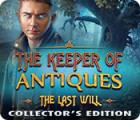 The Keeper of Antiques: The Last Will Collector's Edition juego