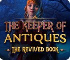The Keeper of Antiques: The Revived Book juego