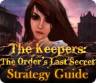The Keepers: The Order's Last Secret Strategy Guide juego