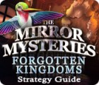 The Mirror Mysteries: Forgotten Kingdoms Strategy Guide juego