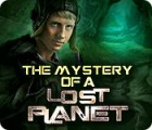 The Mystery of a Lost Planet juego