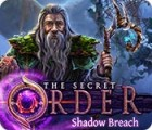 The Secret Order: Shadow Breach juego