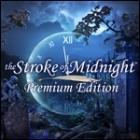The Stroke of Midnight Premium Edition juego