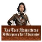 Los Tres Mosqueteros: D'Artagnan y los 12 diamantes juego