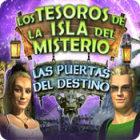Los Tesoros de la Isla del Misterio:  Las Puertas del destino juego