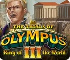 The Trials of Olympus III: King of the World juego
