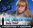 The Unseen Fears: Body Thief Collector's Edition juego