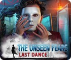 The Unseen Fears: Last Dance juego