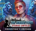 The Unseen Fears: Stories Untold Collector's Edition juego
