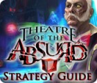 Theatre of the Absurd Strategy Guide juego