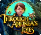 Through Andrea's Eyes juego