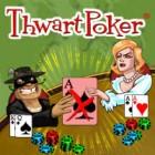 ThwartPoker juego