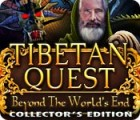 Tibetan Quest: Beyond the World's End Collector's Edition juego