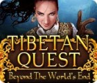 Tibetan Quest: Beyond the World's End juego