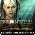 Time Mysteries: Los espectros antiguos Edición Coleccionista juego