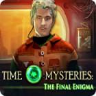 Time Mysteries: El Enigma Final juego