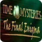 Time Mysteries: El Enigma Final Edición Coleccionista juego