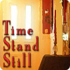 Time Stand Still juego