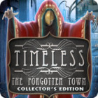 Timeless: The Forgotten Town Collector's Edition juego