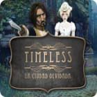 Timeless: La ciudad olvidada juego