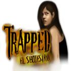 Trapped: El Secuestro juego