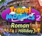 Travel Mosaics 2: Roman Holiday juego