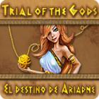 Trial of the Gods: El Destino de Ariadne juego