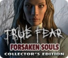 True Fear: Forsaken Souls Collector's Edition juego