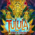 Tulula: Legend of a Volcano juego