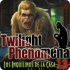 Twilight Phenomena: Los Inquilinos de la Casa 13 juego
