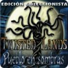 Twisted Lands: Pueblo en Sombras - Edición Coleccionista juego