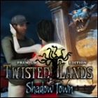 Twisted Lands - Shadow Town Premium Edition juego