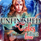 Unfinished Tales: Amor Ilícito juego