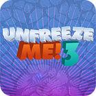 Unfreeze Me - 3 juego