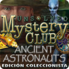 Unsolved Mystery Club: Ancient Astronauts - Edición Coleccionista juego
