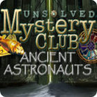 Unsolved Mystery Club: Ancient Astronauts juego