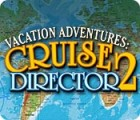 Vacation Adventures: Cruise Director 2 juego